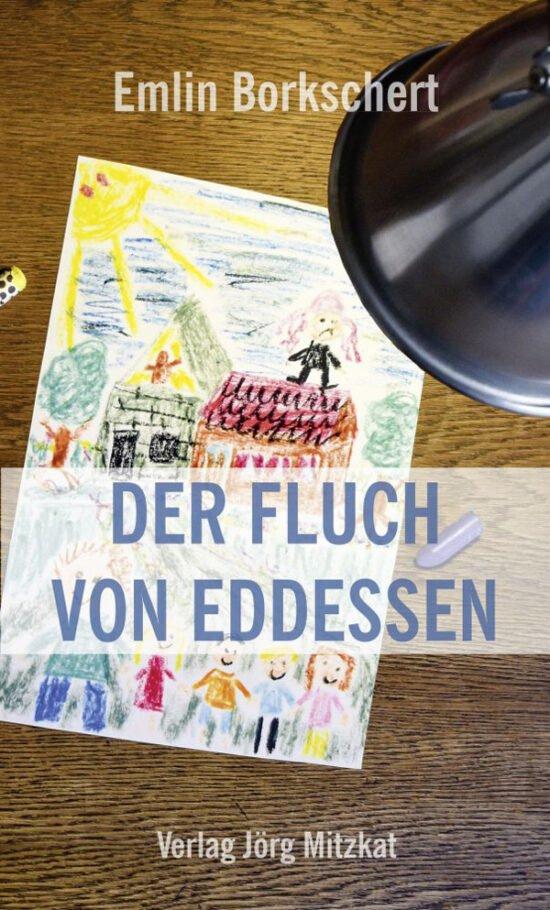 Buch Tipps: Eddessen als Ausflugsziel - Der Fluch von Eddessen von Emlin Borkschert
