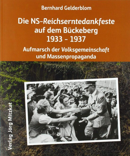 Buch Tipps: Bückeberg als Ausflugsziel - Die NS Reichserntedankfeste auf dem Bückeberg 1933-1937 von Bernhard Gelderblom
