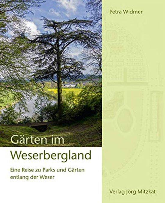 Buch Tipps: Ausflugsziele im Weserbergland - Gärten im Weserbergland von Petra Widmer