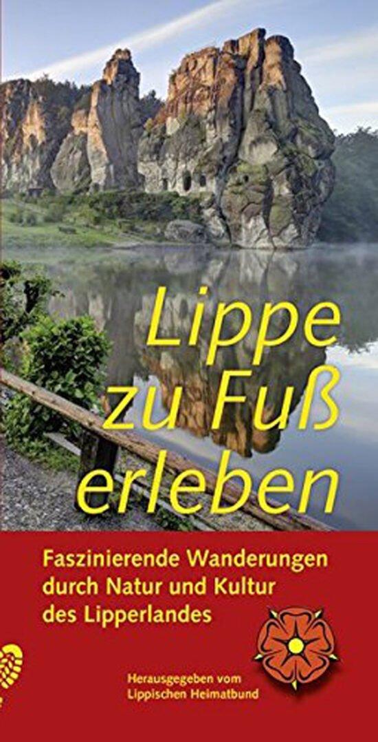 Buch Tipps: Lippe als Ausflugsziel zum Wandern - Lippe zu Fuß erleben