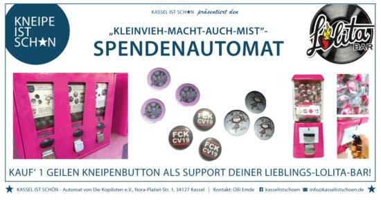 Hinweis auf die Aktion dem Spendautomat der Lolitabar in Kassel: »Kleinvieh macht auch Mist« < (c) Lolitabar Kassel