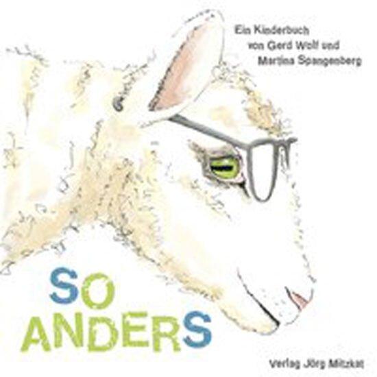 Buch Tipps: So Anders von Gerd Wolf und Martina Spangenberg