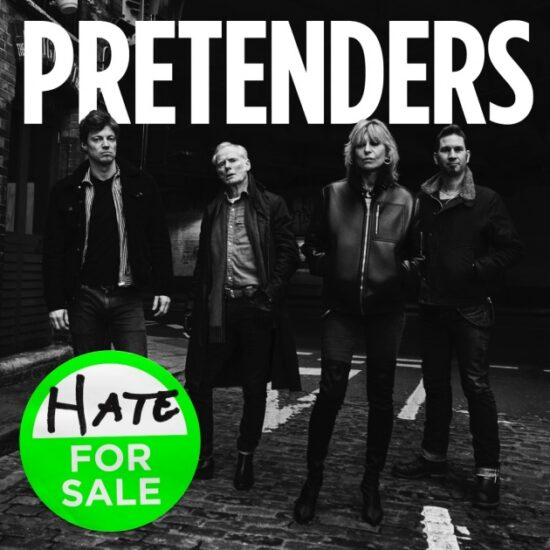 The Pretenders - Hate For Sale (BMG)