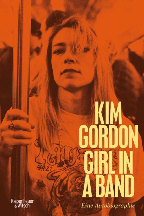 Buch-Tipp, Musiker-Biographien, Bücher, Musiker, Hörbücher, Biographien - Ohne sie wäre Alternative Rock nicht das, was es heute ist: Kim Gordon, besonders bekannt geworden durch ihre Zeit als Bassistin, Songschreiberin und Sängerin von Sonic Youth   (c) Kiepenheuer & Witsch