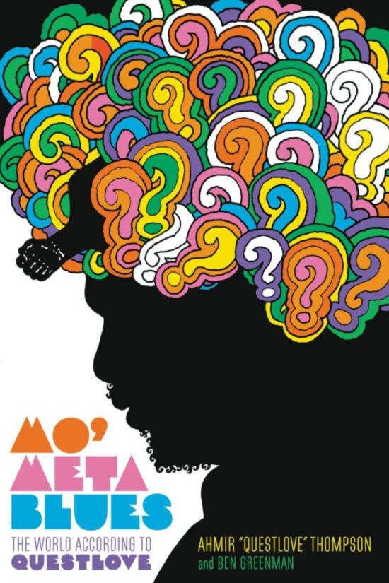 Ww-Tipp zum Thema »Lesenswerte Musiker-Biographien«: Questlove - Mo' Meta Blues (c) Grand Central Publishing