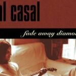 Neal Casal – Fade Away Diamond Time (25th Anniversary Edition) | Not Fade Away Recordings
