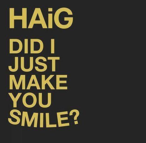 HAiG - Did I Just Make You Smile (Golden Robot Records)