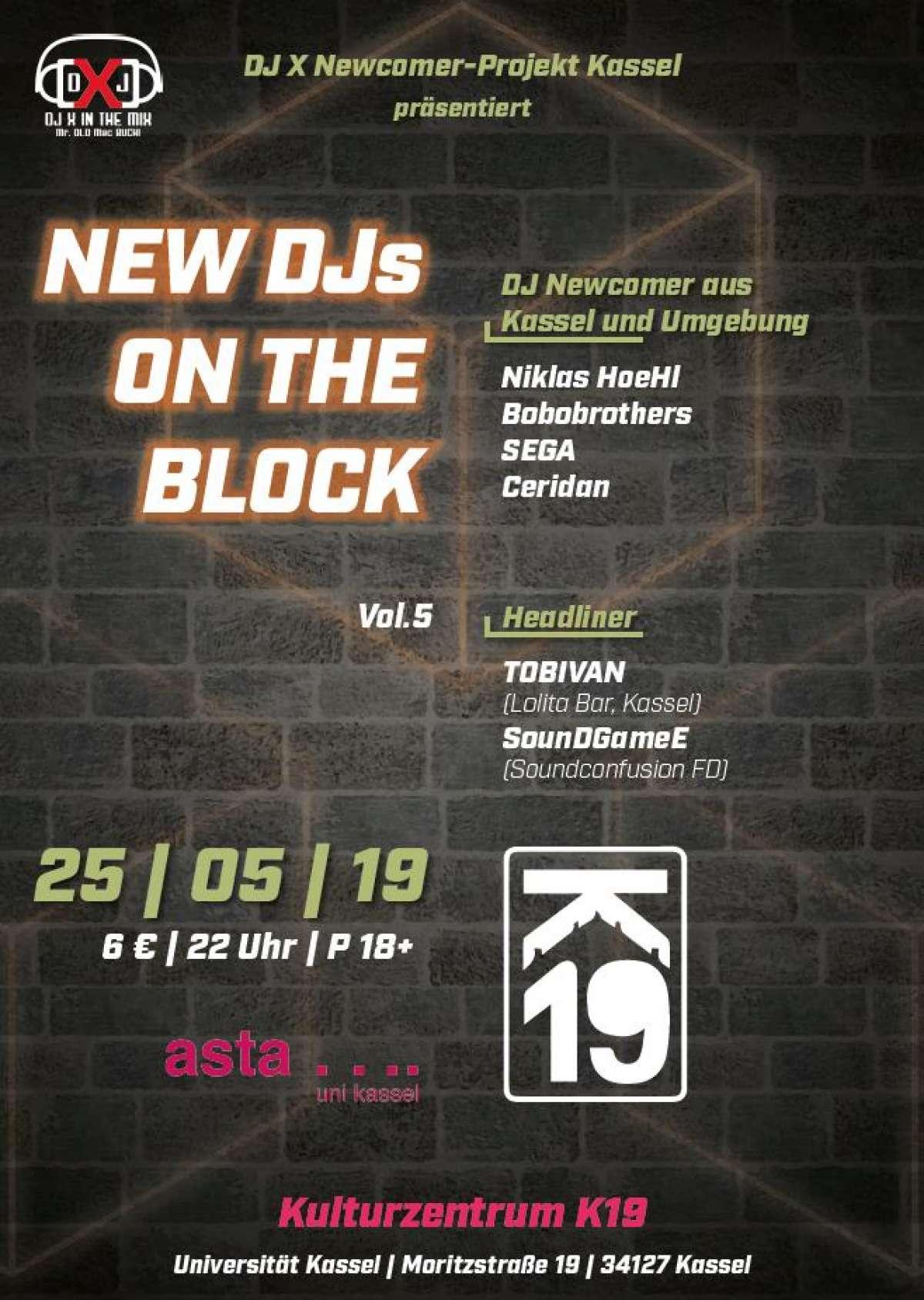 New DJs on the Block - Vol. 5 - DJ X Newcomer-Projekt Kassel - K19 - Geschlossen! - Kassel