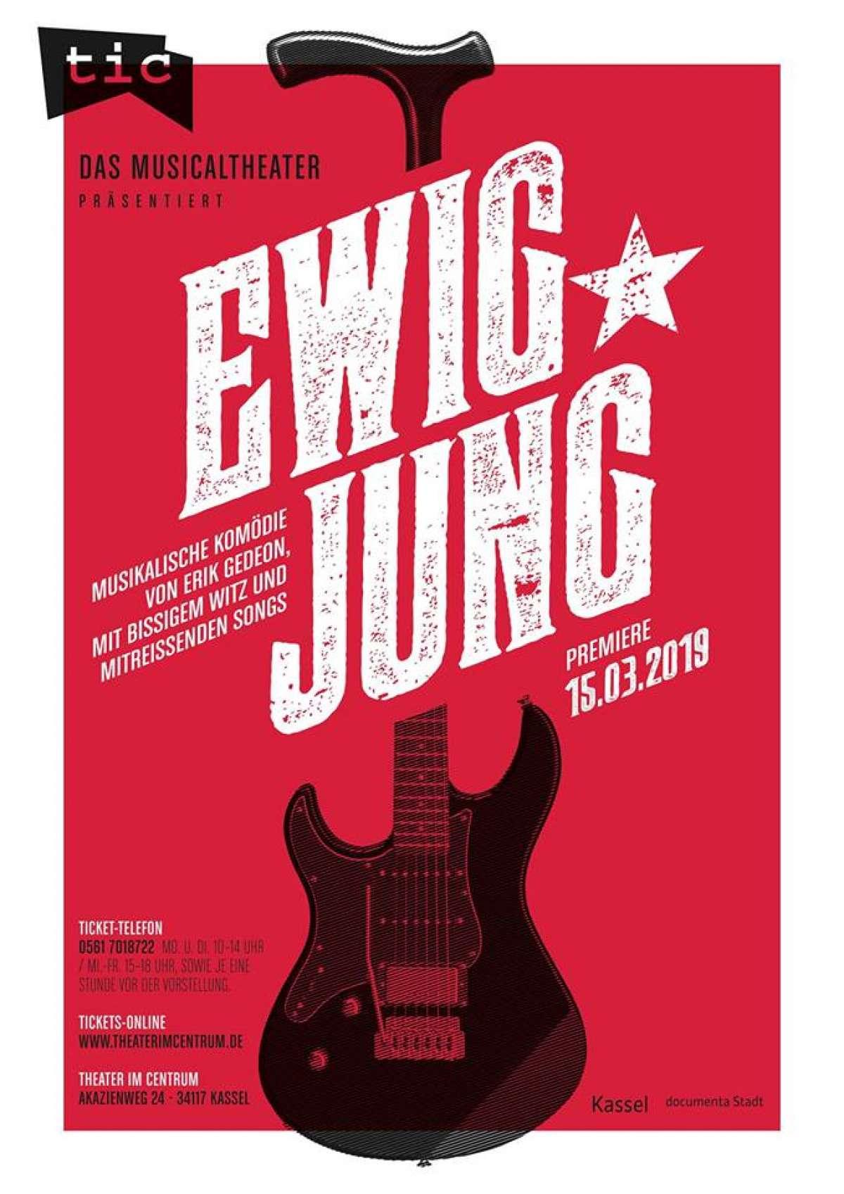 Ewig Jung - Theater im Centrum (tic) - Kassel