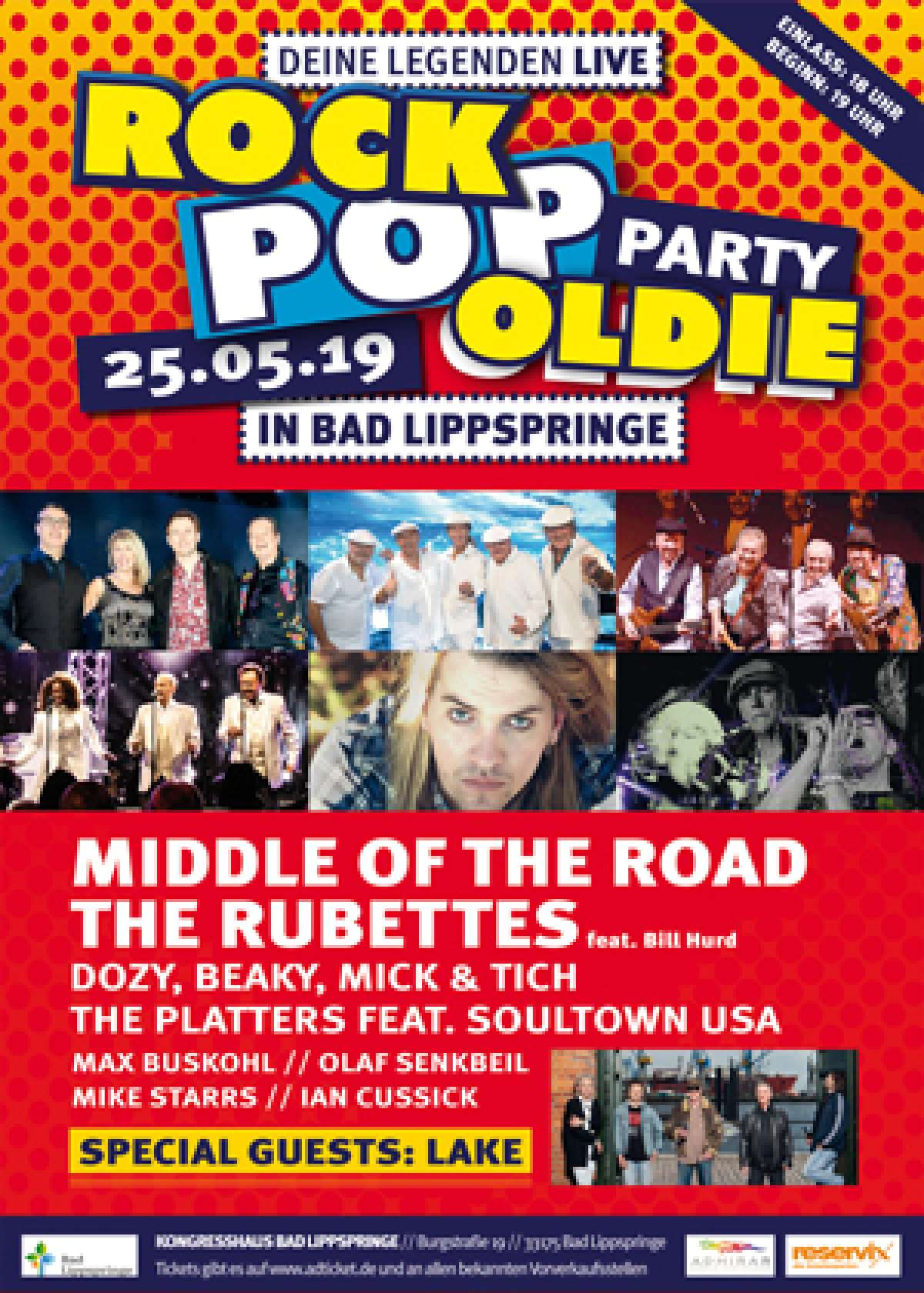 Rock-Pop-Oldie-Party - Deine Legenden LIVE - Middle of the Road, The Rubettes feat. Bill Hurd, Dozy, Beaky, Mick & Tich, Max Buskohl, The Platters feat. SOULTOWN USA, Olaf Senkbeil, Ian Cussick, Mike Starrs - Special Guests: LAKE - Kongresshaus - Bad Lippspringe