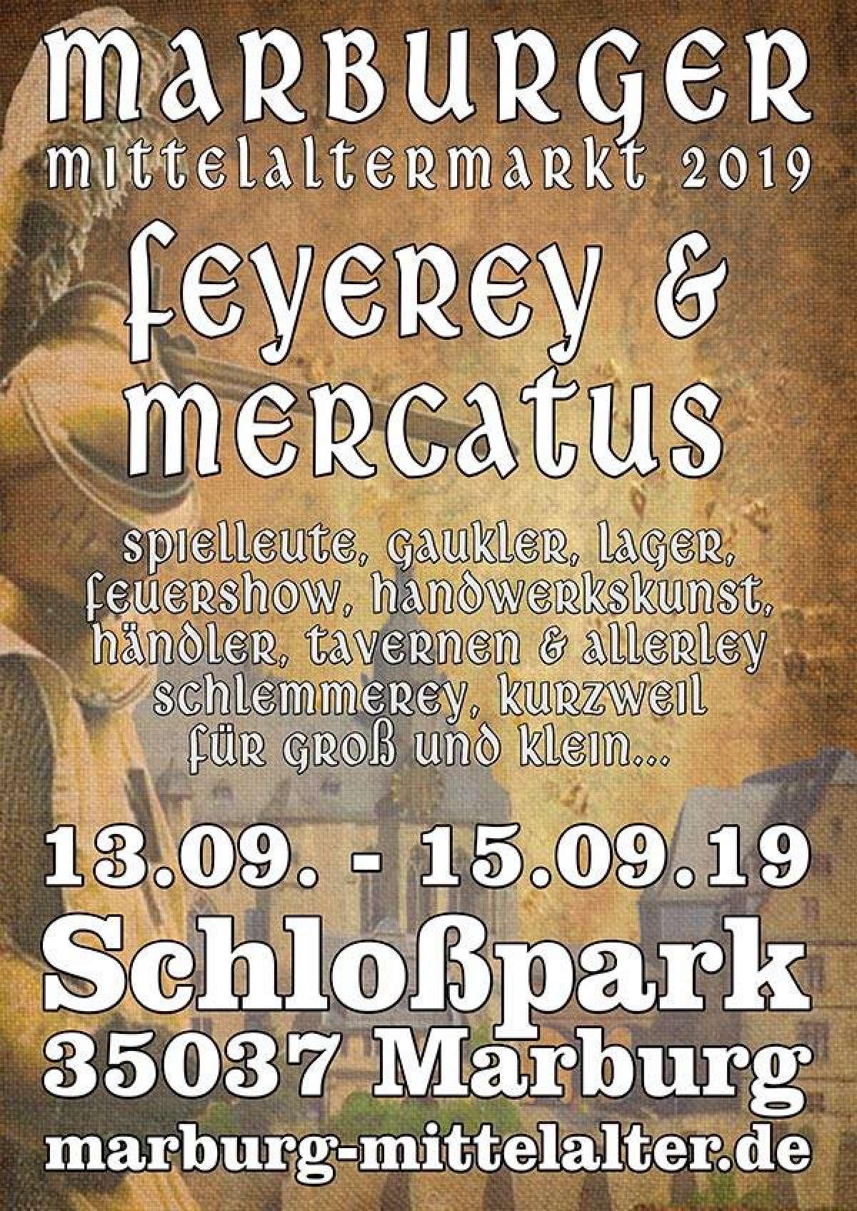 Marburger Mittelaltermarkt Feyerey & Mercatus - Schlosspark  - Marburg