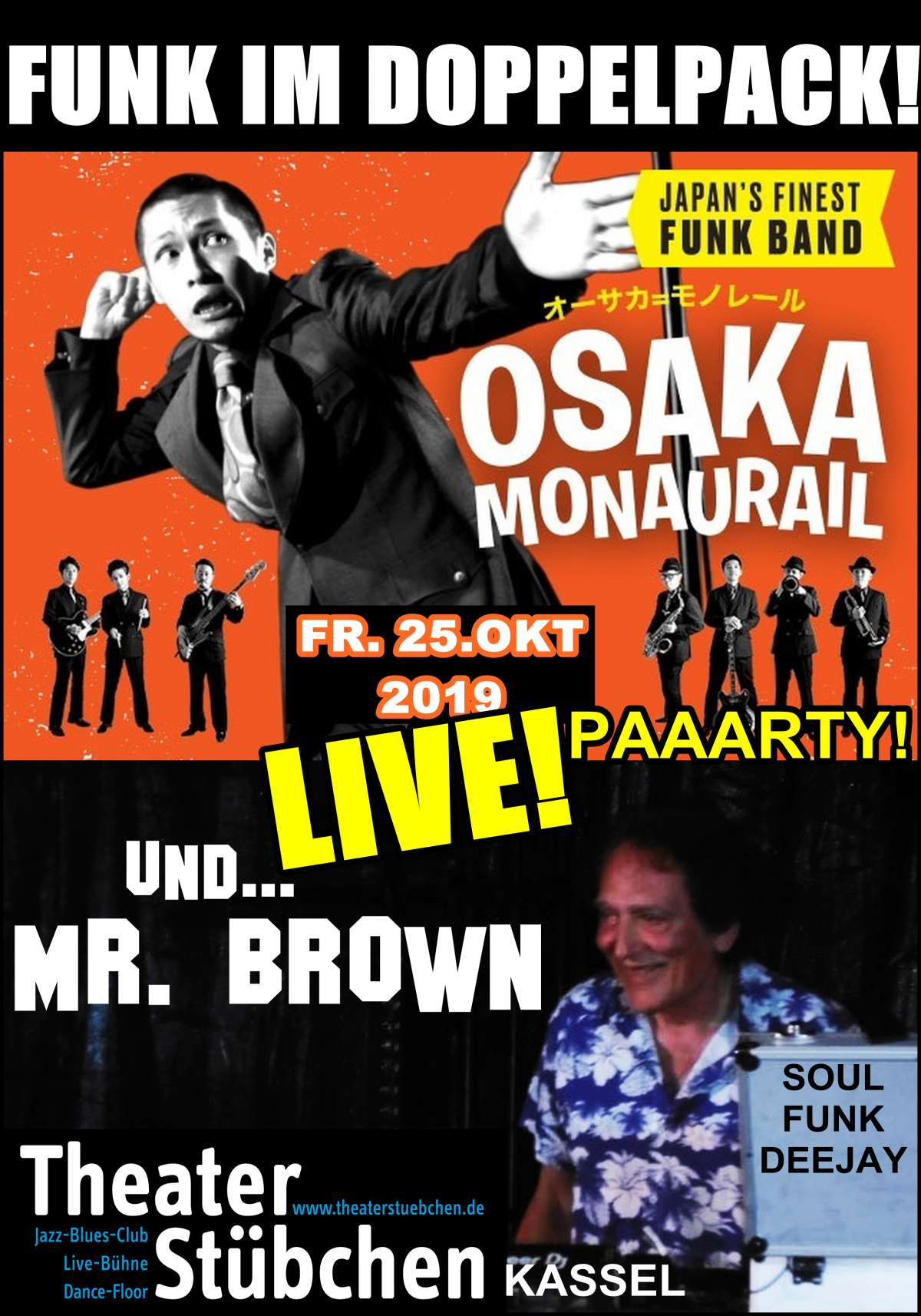 Funk Party mit Live Show - OSAKA MONAURAIL (Japan) & Mr. Brown - Theaterstübchen - Kassel