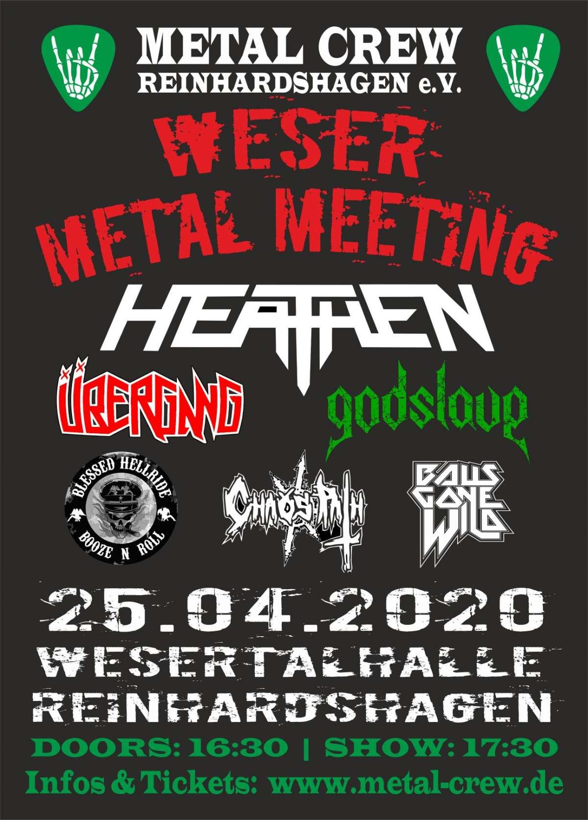 Weser Metal Meeting - Heathen, Übergang, Blessed Hellride, Godslave, Balls Gone Wild, ChaosPath - Wesertalhalle - Reinhardshagen