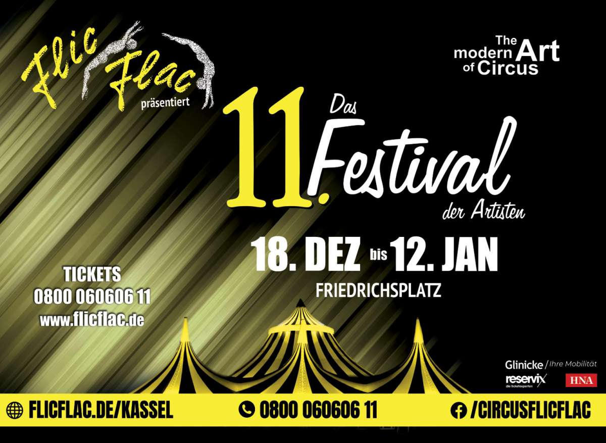 Das 11. Festival der Artisten - Circus Flic Flac  - Friedrichsplatz  - Kassel