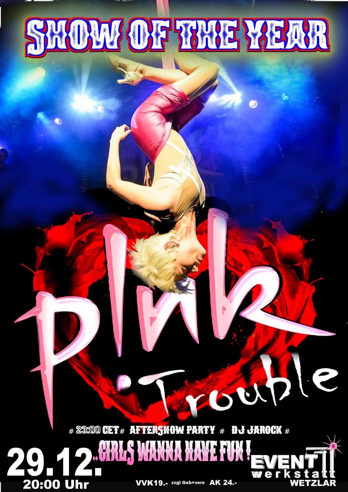 Pink Trouble - Event Werkstatt  - Wetzlar