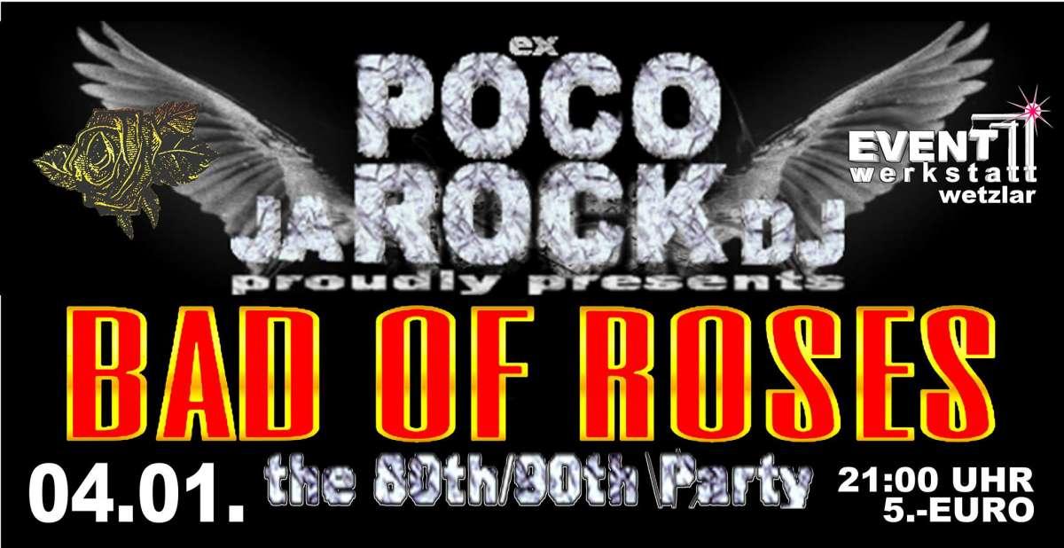 Bad Of Roses Welcome 2020 Party - DJ Jarock - Event Werkstatt  - Wetzlar