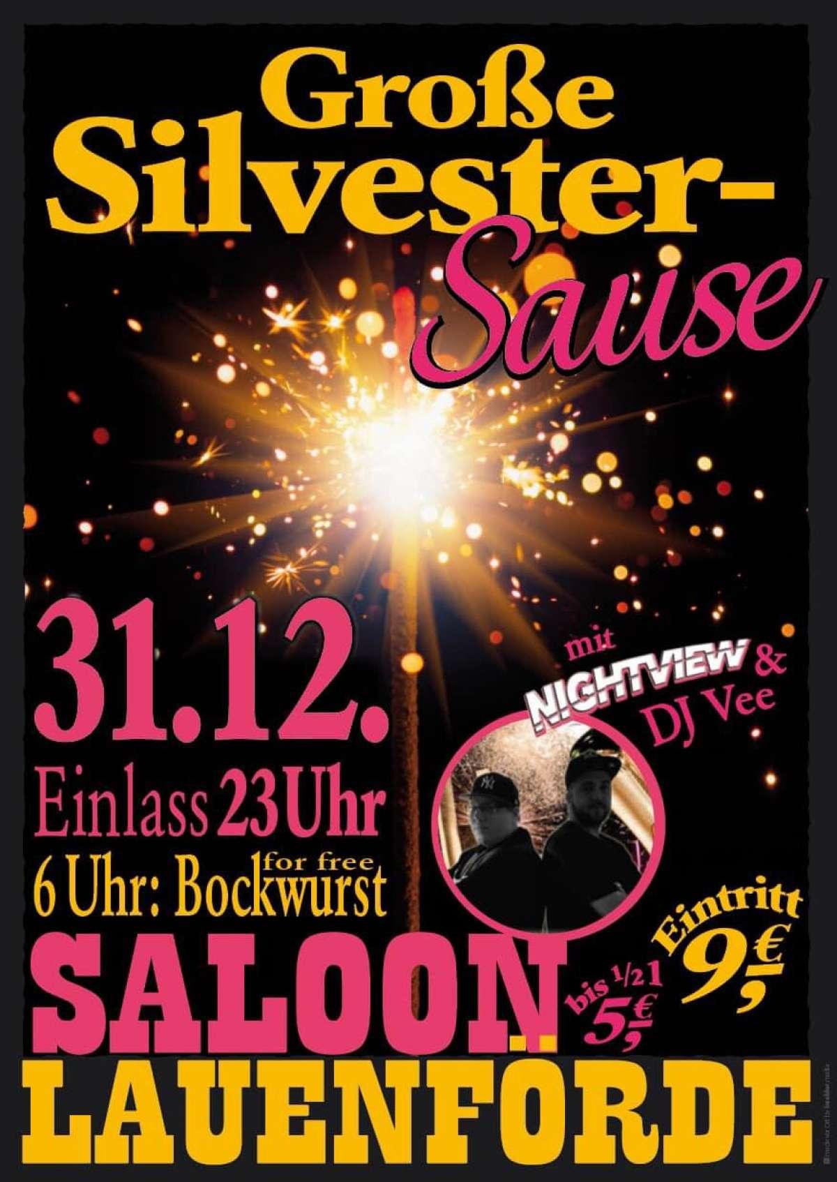 Große Silvester-Sause - Nightview & DJ Vee - Saloon  - Lauenförde