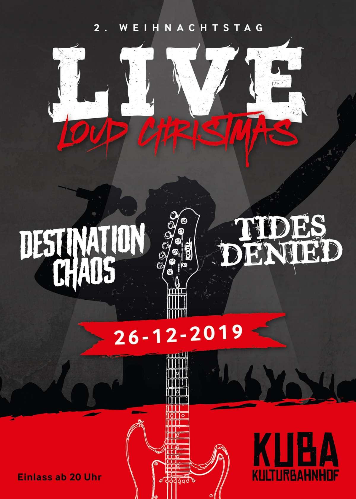 Loud Christmas - Destination Chaos & Tides Denied  - KUBA - Warburg-Welda