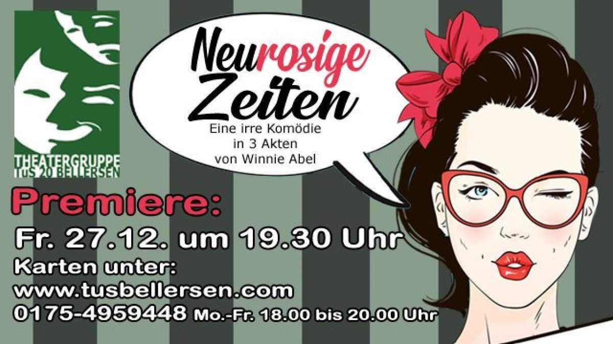 Neurosige Zeiten - Theatergruppe TuS 20 Bellersen - Meinolfushalle - Bellersen