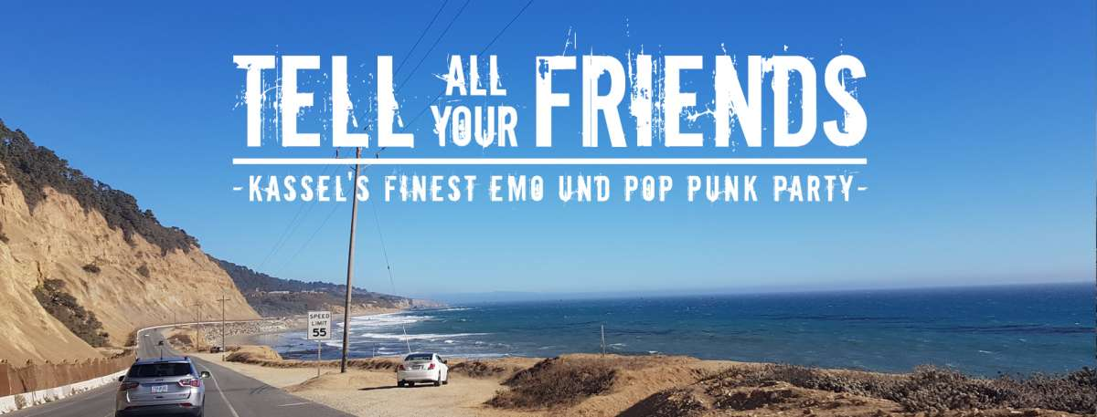 Tell All Your Friends Party #9 - DJ '59 Sound - Goldgrube  - Kassel