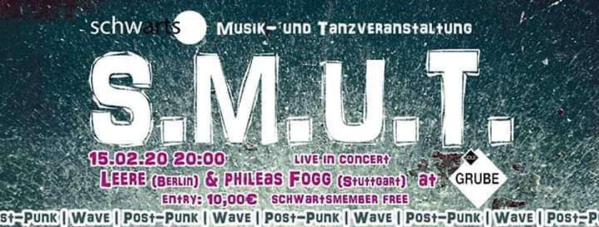 S.M.U.T. Konzert mit Leere und Phileas Fogg - Leere und Phileas Fogg - Goldgrube  - Kassel