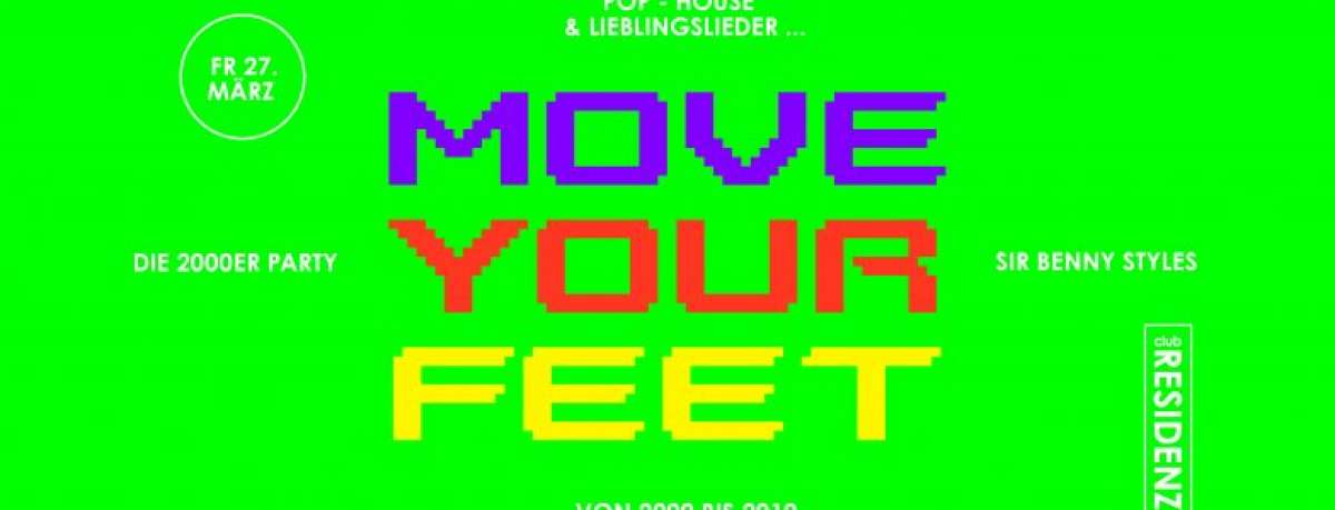 ABGESAGT! - Move Your Feet - Die 2000er Party - Residenz (Club) - Paderborn