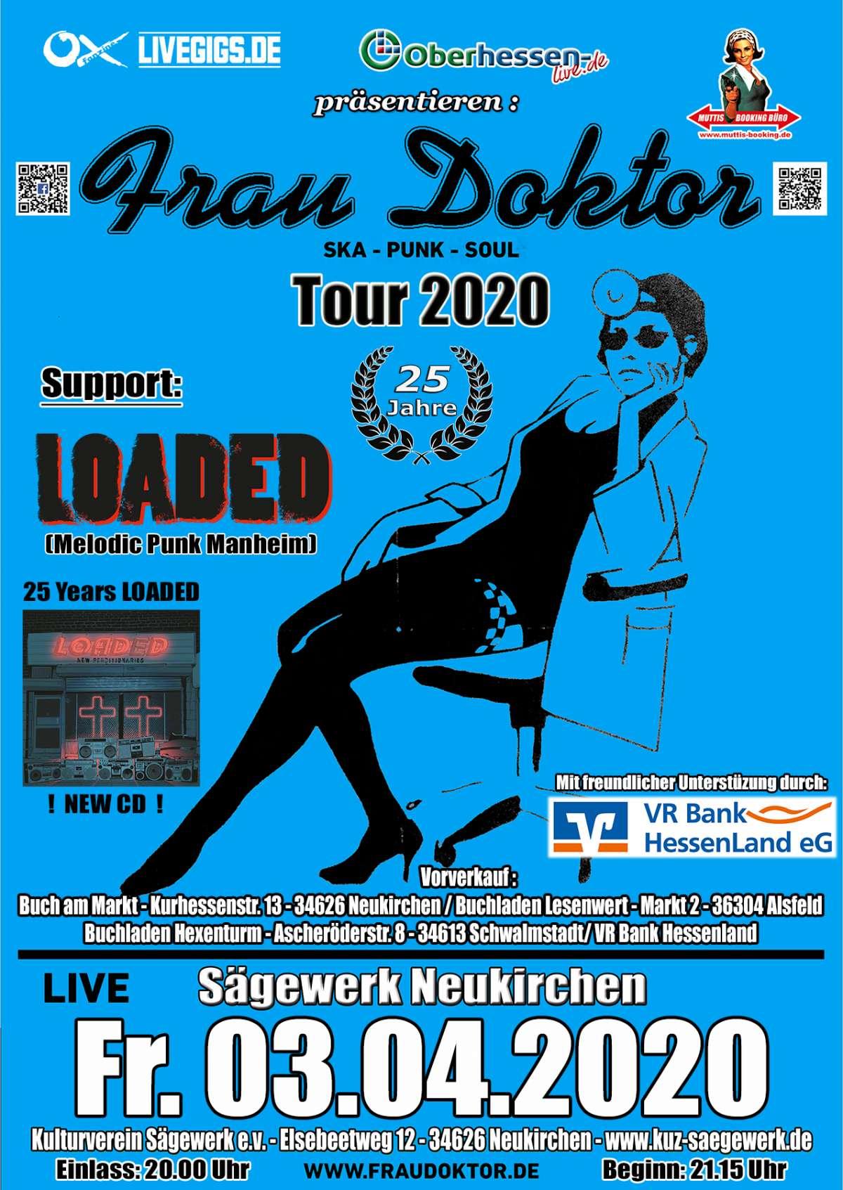 ABGESAGT! 25 Jahre Frau Doktor Ska Punk Soul - Frau Doktor, Loaded - Sägewerk Neukirchen - Neukirchen (Knuell)