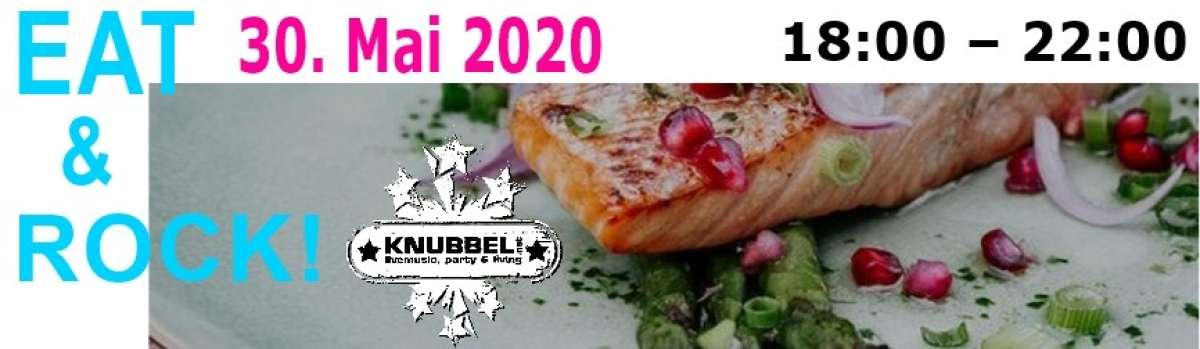 Eat & Rock - das etwas andere Dinnerevent - DJ Andy - Knubbel - Marburg