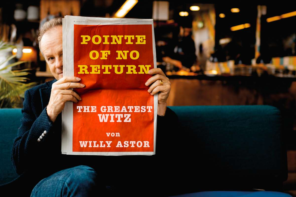 Pointe of no Return - Best of - Willy Astor - Kulturzelt  - Wolfhagen