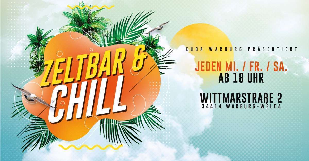 Zeltbar & Chill - KUBA - Warburg-Welda