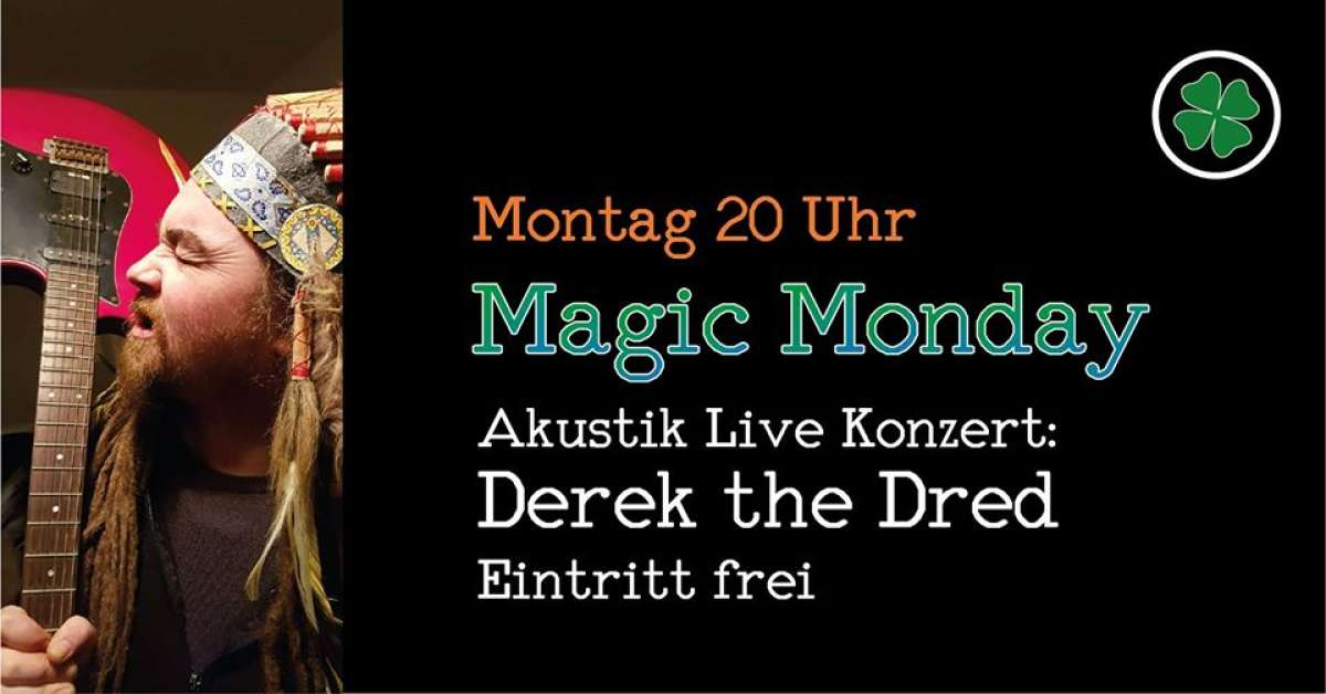 Magic Monday - Derek the Dred - Lötlampe - Paderborn