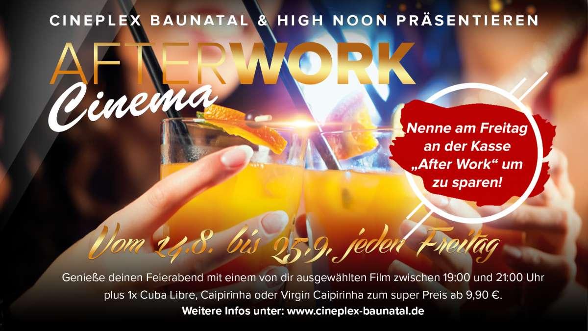 Event: After Work Cinema  - Cineplex  - Baunatal
