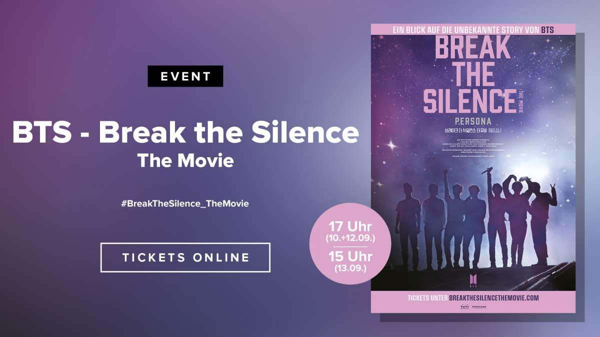 BTS - Break the Silence: The Movie - Cineplex  - Baunatal