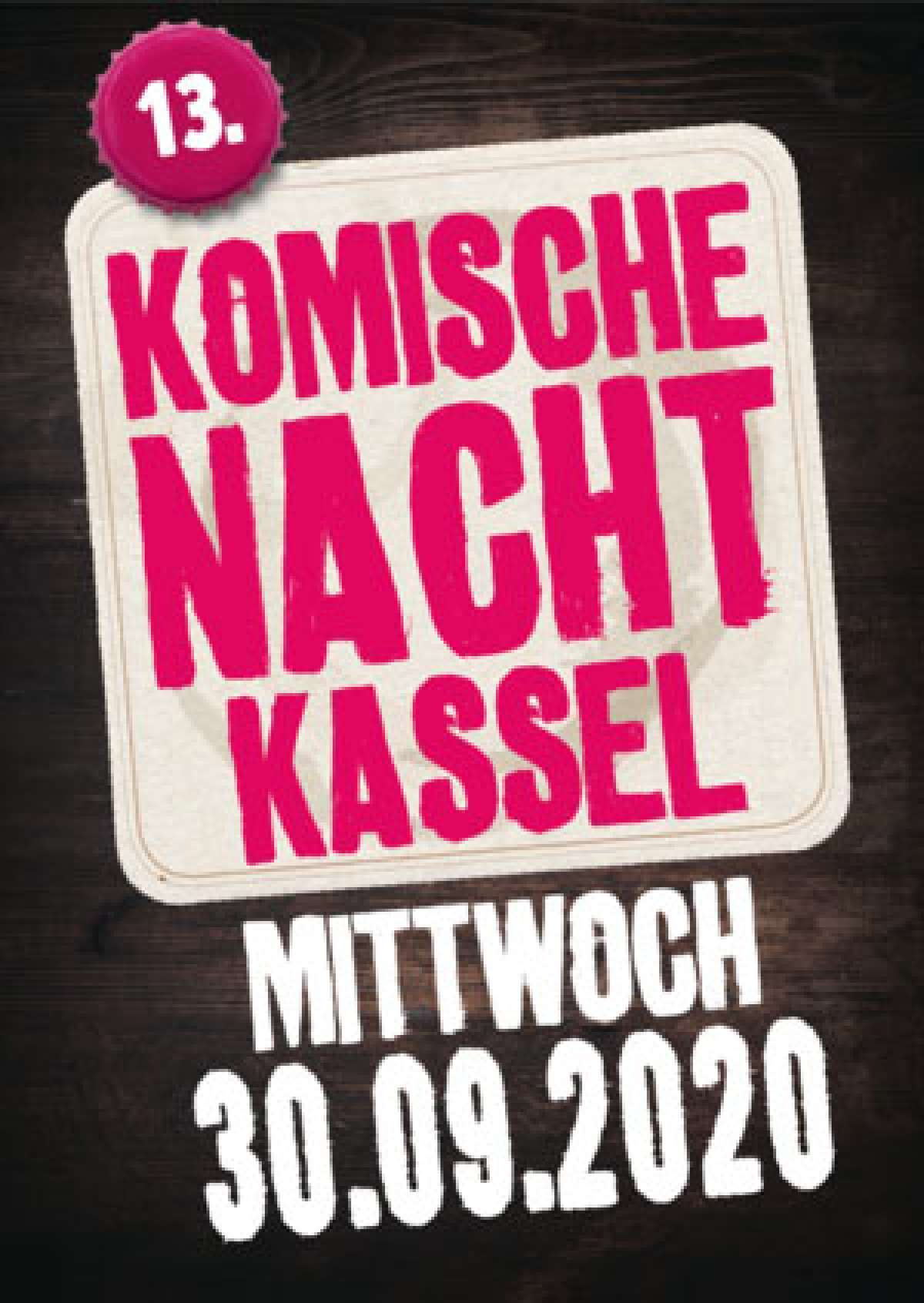 Komische Nacht - Comedy-Marathon - Diverse - Detail-Infos folgen - Hotel am Bergpark - Kassel