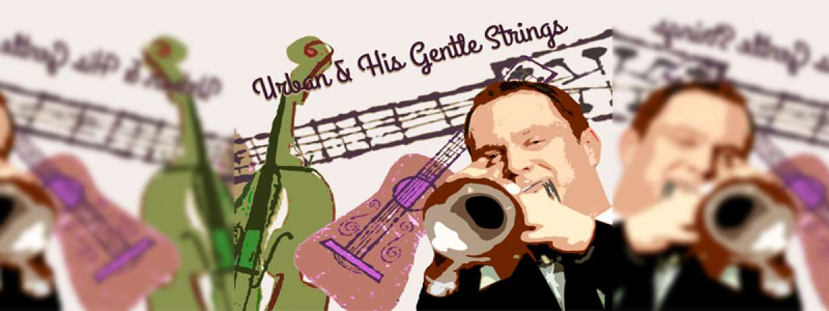 Urban & His Gentle Strings