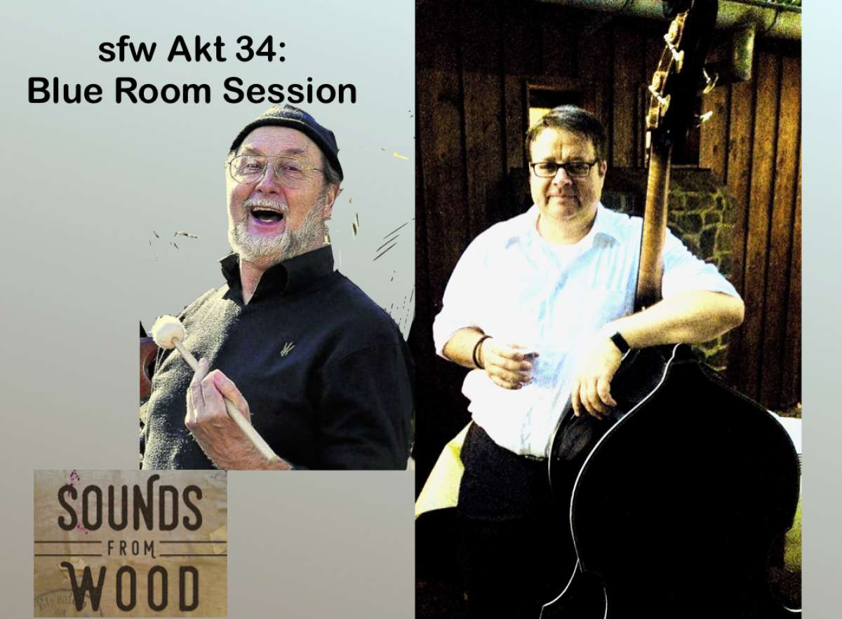 Blue Room Session - sounds from wood w Brian