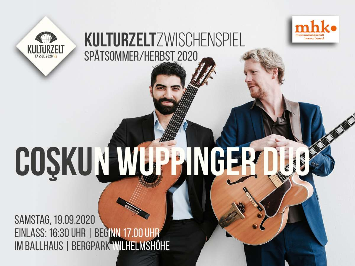 Kulturzelt ZWISCHENSPIEL - Coşkun Wuppinger Duo - Ballhaus Wilhelmshöhe - Kassel