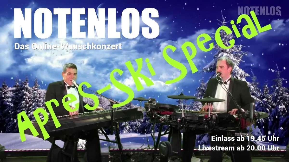 Notenlos: Das Online-Wunschkonzert der Extraklasse als Aprés-Ski-Special - Wir spielen Alles!