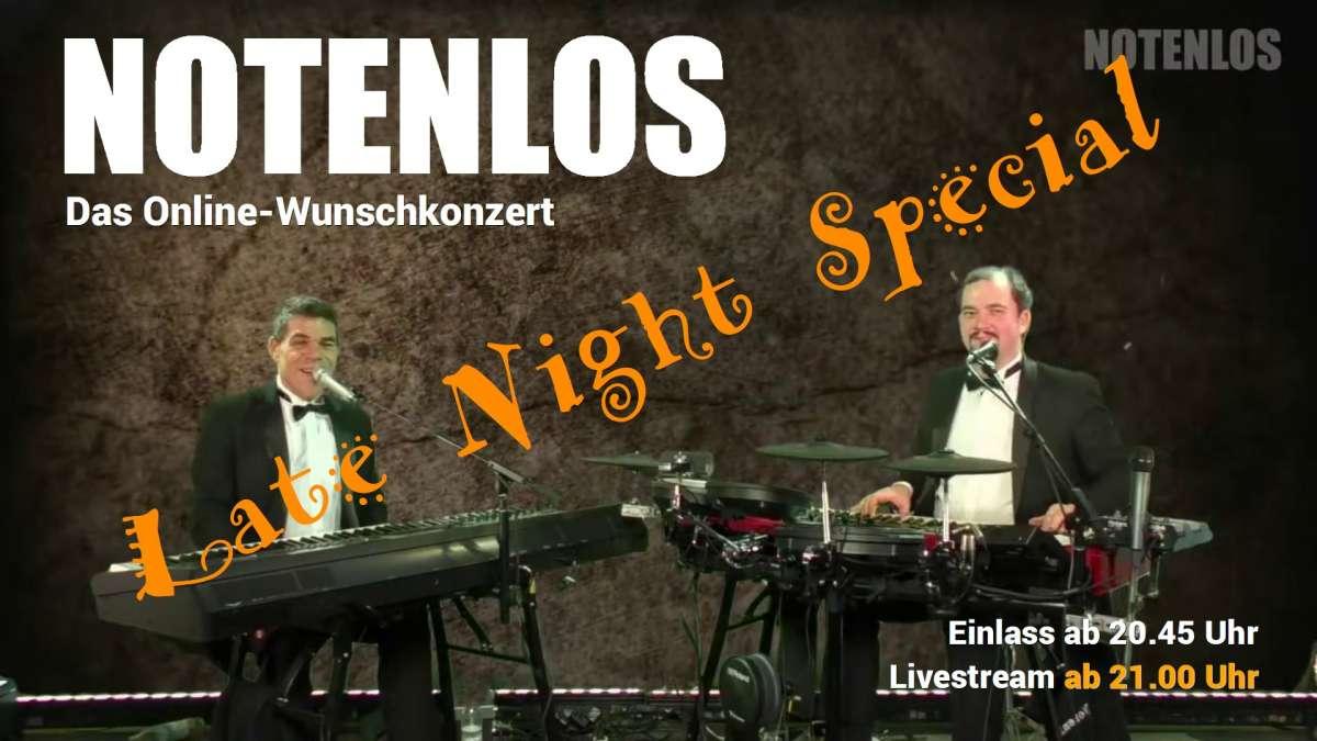 Notenlos: Das Online-Wunschkonzert der Extraklasse als Late-Night-Special - Wir spielen Alles!
